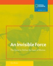 Science Quest: Invisible Force