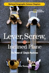 Science Chapters: Lever, Screw, and Inclined Plane Cover