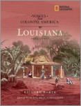 Voices from Colonial America: Louisiana 1682-1803
