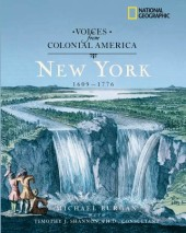 Voices from Colonial America: New York 1609-1776 Cover