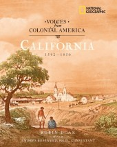 Voices from Colonial America: California 1542-1850 Cover