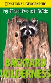 My First Pocket Guide to Backyard Wilderness Cover