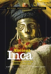 National Geographic Investigates: Ancient Inca Cover