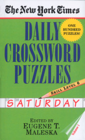 The New York Times Daily Crossword Puzzles (Saturday), Volume I Cover