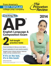 Cracking the AP English Language & Composition Exam, 2014 Edition Cover
