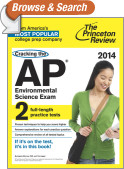 Cracking the AP Environmental Science Exam, 2014 Edition