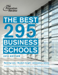 The Best 295 Business Schools, 2014 Edition