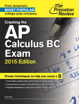 Cracking the AP Calculus BC Exam, 2015 Edition