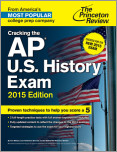Cracking the AP U.S. History Exam, 2015 Edition