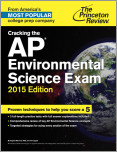 Cracking the AP Environmental Science Exam, 2015 Edition