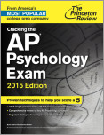 Cracking the AP Psychology Exam, 2015 Edition