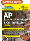 Cracking the AP Spanish Language & Culture Exam with Audio CD, 2015 Edition