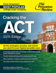 Cracking the ACT with 6 Practice Tests, 2015 Edition