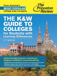 The K&W Guide to Colleges for Students with Learning Differences, 12th Edition