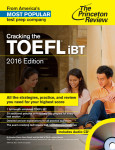 Cracking the TOEFL iBT with Audio CD, 2016 Edition