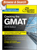 Cracking the GMAT with 2 Computer-Adaptive Practice Tests, 2016 Edition