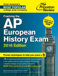 Cracking the AP European History Exam, 2016 Edition