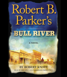 Robert B. Parker's Bull River Cover