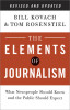 The Elements of Journalism, Revised and Updated 3rd Edition