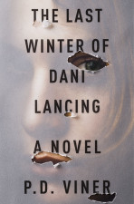 P.D. Viner, author of The Last Winter of Dani Lancing