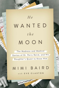 He Wanted the Moon by Mimi Baird with Eve Claxton