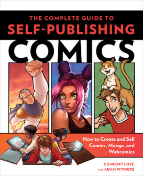 'The Complete Guide to Self-Publishing Comics' is an Artist's Secret Weapon