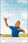 Freeing Your Child from Anxiety, Revised and Updated Edition