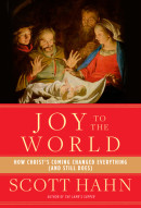 Joy to the World by Scott Hahn