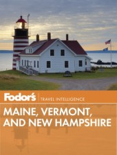Fodor's Maine, Vermont, and New Hampshire Cover