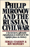 Philip Mironov and the Russian Civil War