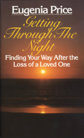 Getting Through the Night:  Finding Your Way After the Loss of a Loved One Cover