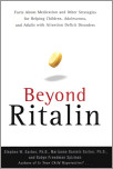 Beyond Ritalin:Facts About Medication and Strategies for Helping Children,