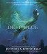Waterfire Saga, Book One: Deep Blue