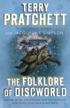The Fantastic Folklore And Satire of Terry Pratchett's Discworld