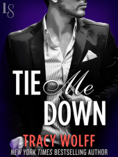 Sneak Peek Sunday – Tie Me Down by Tracy Wolff