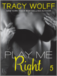 Play Me #5: Play Me Right