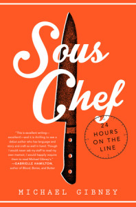 Sous Chef by Michael Gibney