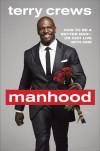 Manhood by Terry Crews