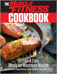 The Muscle & Fitness Cookbook