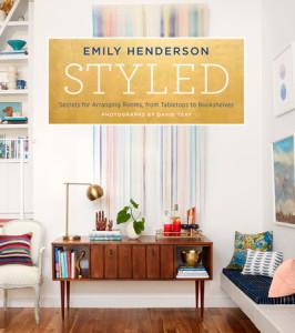 Styled by Emily Henderson, Photographs by David Tsay