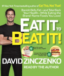 Eat It to Beat It! by David Zinczenko