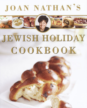 Joan Nathan's Jewish Holiday Cookbook