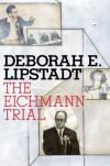 The Eichmann Trial Now On Sale