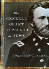 When General Grant Expelled the Jews Cover