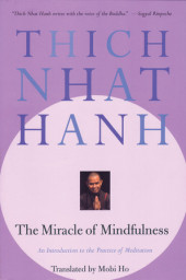 The Miracle of Mindfulness Cover