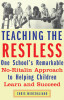 Teaching the Restless