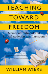 Teaching Toward Freedom Cover