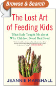 The Lost Art of Feeding Kids