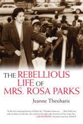 The Rebellious Life of Mrs. Rosa Parks Cover