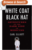 White Coat, Black Hat